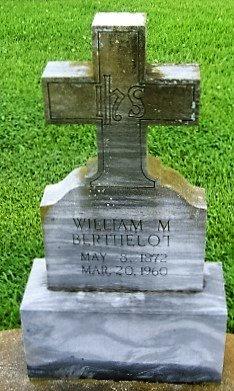 BERTHELOT, WILLIAM MAYO, SR - Pointe Coupee County, Louisiana | WILLIAM MAYO, SR BERTHELOT - Louisiana Gravestone Photos