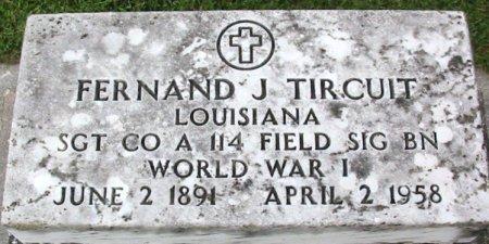 TIRCUIT, FERNAND J (VETERAN WWI) - Pointe Coupee County, Louisiana   FERNAND J (VETERAN WWI) TIRCUIT - Louisiana Gravestone Photos