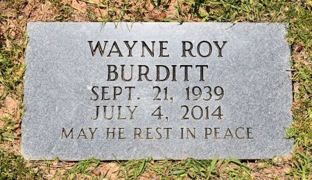 BURDITT, WAYNE ROY - Sabine County, Louisiana | WAYNE ROY BURDITT - Louisiana Gravestone Photos