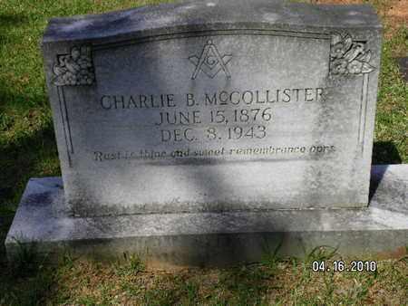 MCCOLLISTER, CHARLIE B - Sabine County, Louisiana | CHARLIE B MCCOLLISTER - Louisiana Gravestone Photos