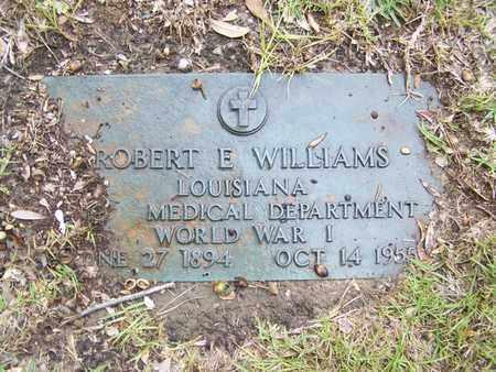 WILLIAMS, ROBERT E VETERAN WWI) - Sabine County, Louisiana | ROBERT E VETERAN WWI) WILLIAMS - Louisiana Gravestone Photos