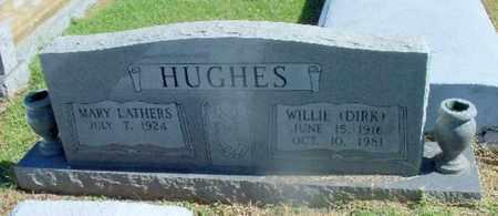 "HUGHES, WILLIE ""DIRK"" - St. Helena County, Louisiana | WILLIE ""DIRK"" HUGHES - Louisiana Gravestone Photos"