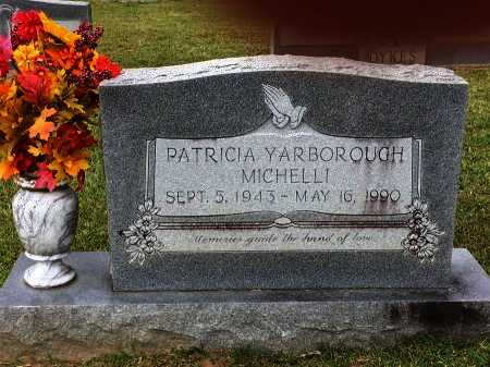 YARBOROUGH MICHELLI, PATRICIA - St. Helena County, Louisiana | PATRICIA YARBOROUGH MICHELLI - Louisiana Gravestone Photos
