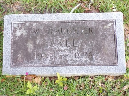 BALL, WILLIAM SLAUGHTER - St. Tammany County, Louisiana | WILLIAM SLAUGHTER BALL - Louisiana Gravestone Photos
