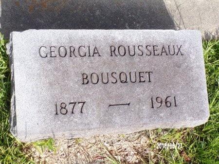 ROUSSEAUX BOUSQUET, GEORGIA - St. Tammany County, Louisiana   GEORGIA ROUSSEAUX BOUSQUET - Louisiana Gravestone Photos