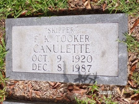 "CANULETTE, F K TOOKER ""SKIPPER"" - St. Tammany County, Louisiana | F K TOOKER ""SKIPPER"" CANULETTE - Louisiana Gravestone Photos"