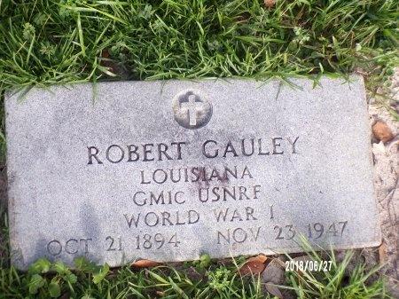 GAULEY, ROBERT  (VETERAN WWI) - St. Tammany County, Louisiana | ROBERT  (VETERAN WWI) GAULEY - Louisiana Gravestone Photos