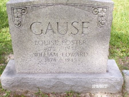 FOSTER GAUSE, LOUISE - St. Tammany County, Louisiana | LOUISE FOSTER GAUSE - Louisiana Gravestone Photos
