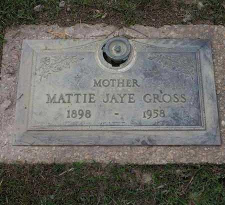 GROSS, MATTIE JAYE - St. Tammany County, Louisiana   MATTIE JAYE GROSS - Louisiana Gravestone Photos