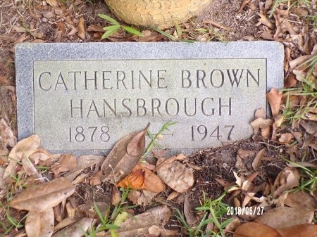 HANSBROUGH, CATHERINE - St. Tammany County, Louisiana | CATHERINE HANSBROUGH - Louisiana Gravestone Photos