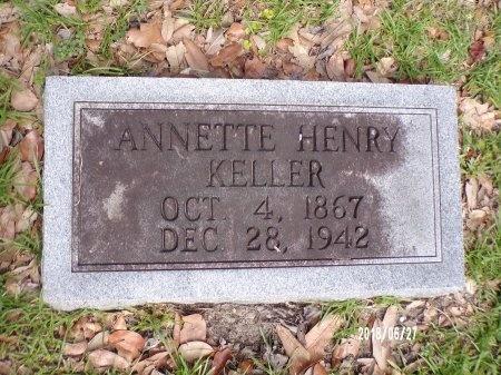 HENRY KELLER, ANNETTE - St. Tammany County, Louisiana | ANNETTE HENRY KELLER - Louisiana Gravestone Photos