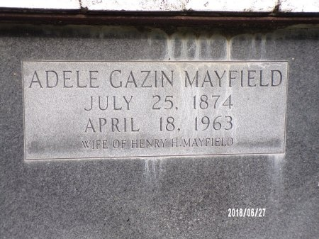 GAZIN MAYFIELD, ADELE (CLOSE UP) - St. Tammany County, Louisiana | ADELE (CLOSE UP) GAZIN MAYFIELD - Louisiana Gravestone Photos
