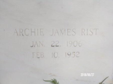 RIST, ARCHIE JAMES - St. Tammany County, Louisiana | ARCHIE JAMES RIST - Louisiana Gravestone Photos