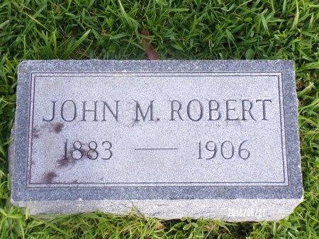 ROBERT, JOHN M - St. Tammany County, Louisiana | JOHN M ROBERT - Louisiana Gravestone Photos
