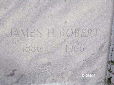ROBERT, JAMES H - St. Tammany County, Louisiana | JAMES H ROBERT - Louisiana Gravestone Photos
