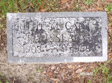 MCCANTS ROUSSEAUX, RUTH - St. Tammany County, Louisiana | RUTH MCCANTS ROUSSEAUX - Louisiana Gravestone Photos