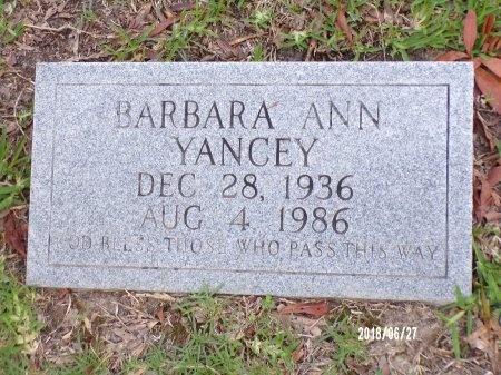YANCEY, BARBARA ANN - St. Tammany County, Louisiana | BARBARA ANN YANCEY - Louisiana Gravestone Photos