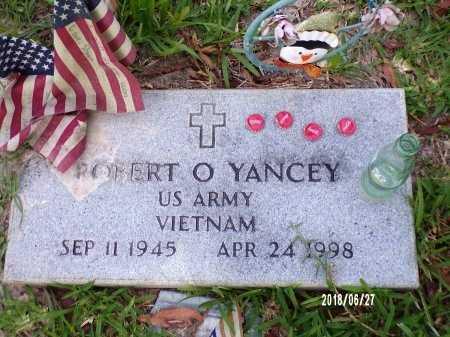 YANCEY, ROBERT O (VETERAN VIET) - St. Tammany County, Louisiana   ROBERT O (VETERAN VIET) YANCEY - Louisiana Gravestone Photos