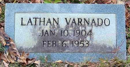 VARNADO, LATHAN - Tangipahoa County, Louisiana | LATHAN VARNADO - Louisiana Gravestone Photos