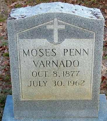 VARNADO, MOSES PENN - Tangipahoa County, Louisiana   MOSES PENN VARNADO - Louisiana Gravestone Photos