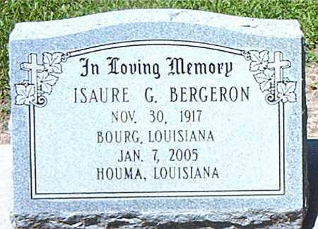 BERGERON, ISAURE G - Terrebonne County, Louisiana | ISAURE G BERGERON - Louisiana Gravestone Photos