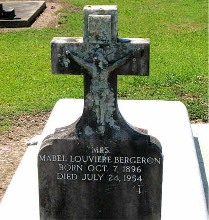 BERGERON, MABEL LOUVIERE,MRS - Terrebonne County, Louisiana | MABEL LOUVIERE,MRS BERGERON - Louisiana Gravestone Photos
