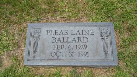 BALLARD, PLEAS LAINE - Union County, Louisiana | PLEAS LAINE BALLARD - Louisiana Gravestone Photos
