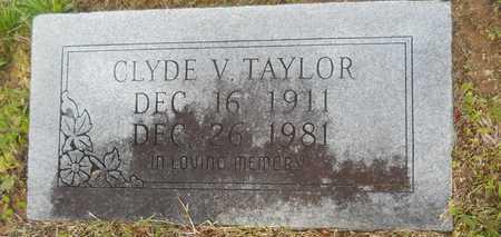 TAYLOR, CLYDE V - Union County, Louisiana | CLYDE V TAYLOR - Louisiana Gravestone Photos