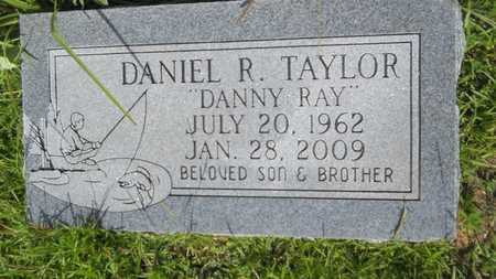 "TAYLOR, DANIEL R ""DANNY RAY"" - Union County, Louisiana 