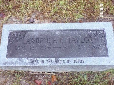 TAYLOR, LAWRENCE E - Union County, Louisiana | LAWRENCE E TAYLOR - Louisiana Gravestone Photos