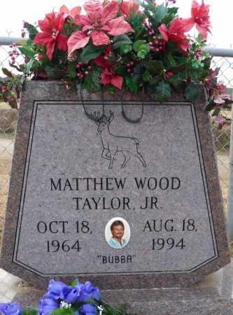 "TAYLOR, MATTHEW WOOD, JR  ""BUBBA"" - Union County, Louisiana   MATTHEW WOOD, JR  ""BUBBA"" TAYLOR - Louisiana Gravestone Photos"
