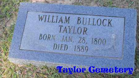 TAYLOR, WILLIAM BULLOCK - Union County, Louisiana | WILLIAM BULLOCK TAYLOR - Louisiana Gravestone Photos