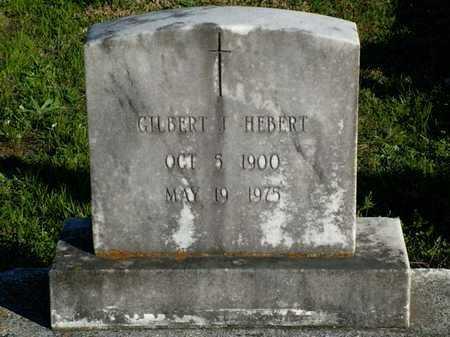 HEBERT, GILBERT T - Vermilion County, Louisiana | GILBERT T HEBERT - Louisiana Gravestone Photos