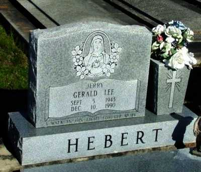 "HEBERT, GERALD LEE ""JERRY"" - Vermilion County, Louisiana | GERALD LEE ""JERRY"" HEBERT - Louisiana Gravestone Photos"