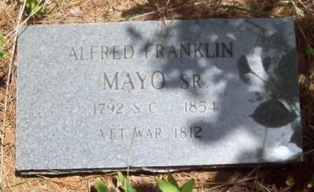 MAYO, ALFRED FRANKLIN, SR  (VETERAN 1812) - Vernon County, Louisiana   ALFRED FRANKLIN, SR  (VETERAN 1812) MAYO - Louisiana Gravestone Photos