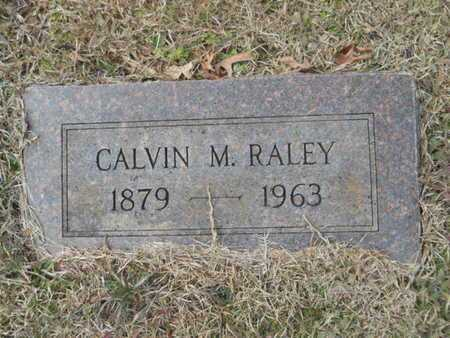 RALEY, CALVIN M - Webster County, Louisiana | CALVIN M RALEY - Louisiana Gravestone Photos