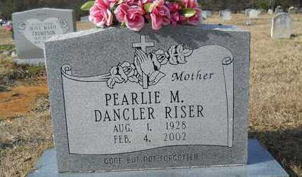 DANCLER RISER, PEARLIE M - Webster County, Louisiana | PEARLIE M DANCLER RISER - Louisiana Gravestone Photos