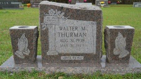 THURMAN, WALTER M - Webster County, Louisiana | WALTER M THURMAN - Louisiana Gravestone Photos