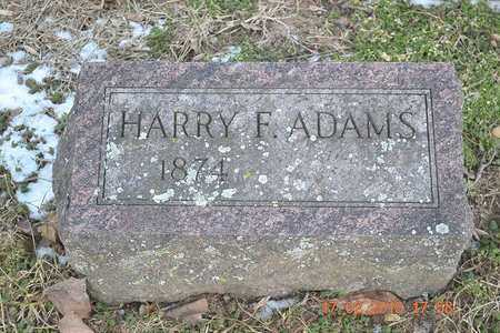 ADAMS, HARRY F. - Branch County, Michigan | HARRY F. ADAMS - Michigan Gravestone Photos