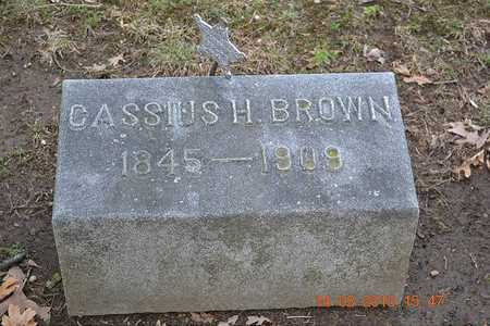 BROWN, CASSIUS H. - Branch County, Michigan | CASSIUS H. BROWN - Michigan Gravestone Photos