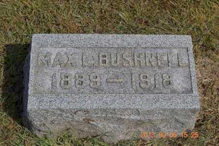 BUSHNELL, MAX L. - Branch County, Michigan   MAX L. BUSHNELL - Michigan Gravestone Photos