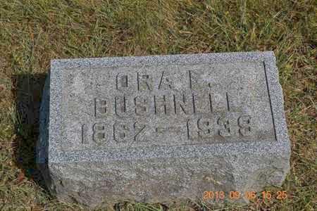 BUSHNELL, ORA A. - Branch County, Michigan | ORA A. BUSHNELL - Michigan Gravestone Photos