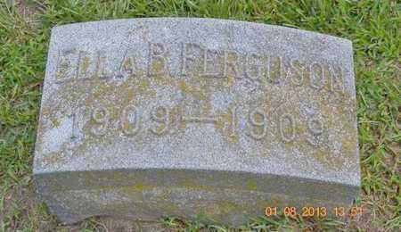FERGUSON, ELLA B. - Branch County, Michigan | ELLA B. FERGUSON - Michigan Gravestone Photos
