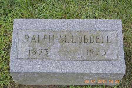 LOBDELL, RALPH M. - Branch County, Michigan | RALPH M. LOBDELL - Michigan Gravestone Photos