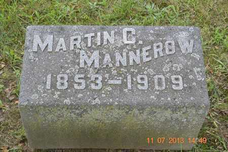 MANNEROW, MARTIN C. - Branch County, Michigan | MARTIN C. MANNEROW - Michigan Gravestone Photos