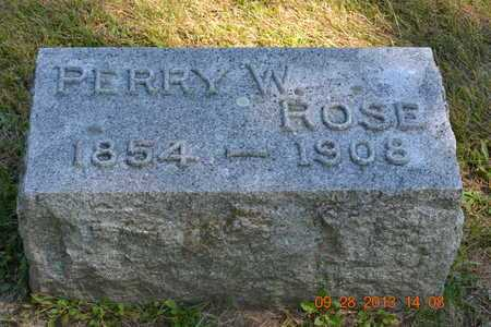 ROSE, PERRY W. - Branch County, Michigan | PERRY W. ROSE - Michigan Gravestone Photos