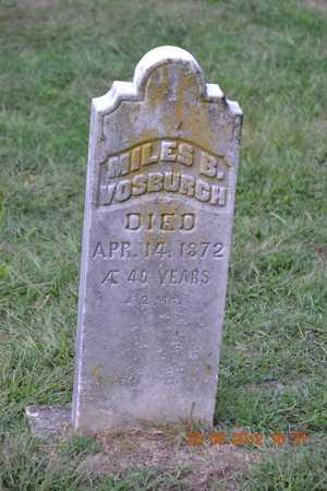 VOSBURGH, MILES B. - Branch County, Michigan | MILES B. VOSBURGH - Michigan Gravestone Photos