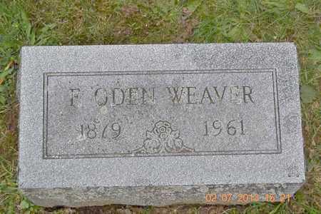 WEAVER, F. ODEN - Branch County, Michigan | F. ODEN WEAVER - Michigan Gravestone Photos