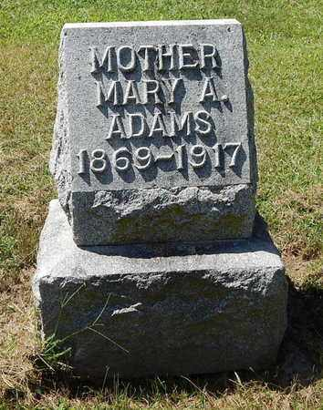 ADAMS, MARY A. - Calhoun County, Michigan   MARY A. ADAMS - Michigan Gravestone Photos