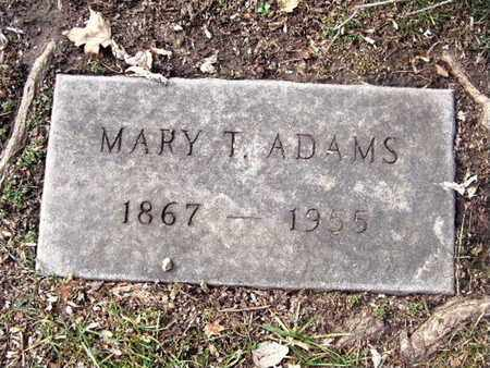 ADAMS, MARY T. - Calhoun County, Michigan | MARY T. ADAMS - Michigan Gravestone Photos